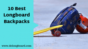 10 Best longboard Backpacks for riders