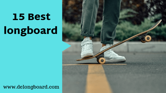 15 best longboards for beginners and cruising
