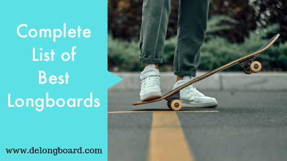 best longboards for beginners and cruising