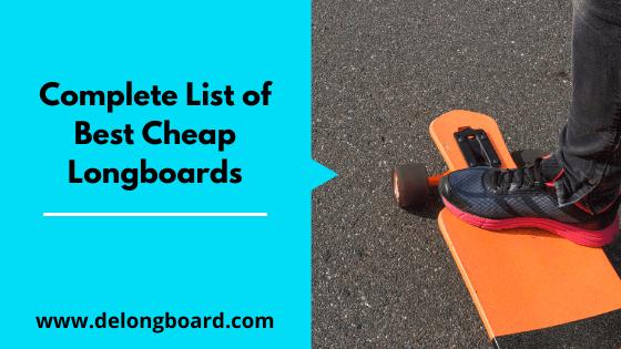 best-cheap-longboards