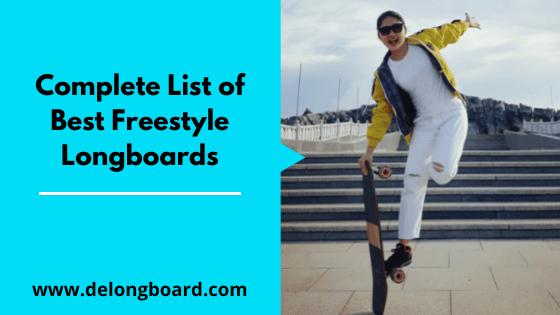 best-freestyle-longboards