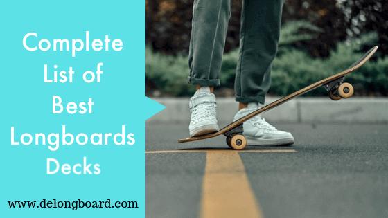 best longboard decks for cruising and sliding