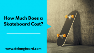 how-much-does-a-skateboard-cost