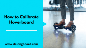 how-to-calibrate-hoverboard