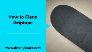 how-to-clean-griptape