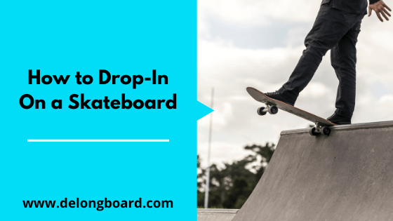 how-to-drop-in-on-a-skateboard