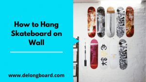 how-to-hang-a-skateboard-on-a-wall