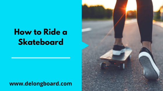 how-to-ride-a-skateboard