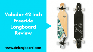 Volador 42Inch Freeride Longboard Review