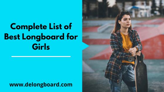 best longboard for girls
