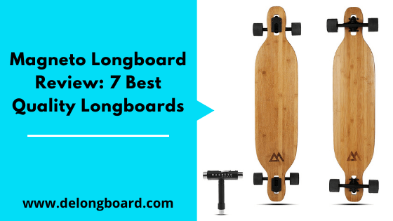 complete magneto longboard review