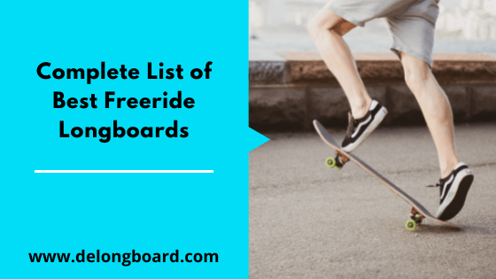 complete list of best freeride longboards
